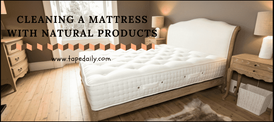 Cleaning a mattress with natural products
