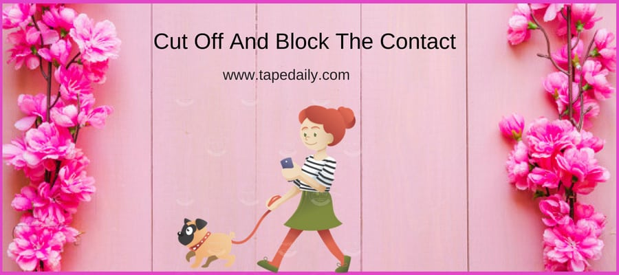 Cut Off And Block The Contact