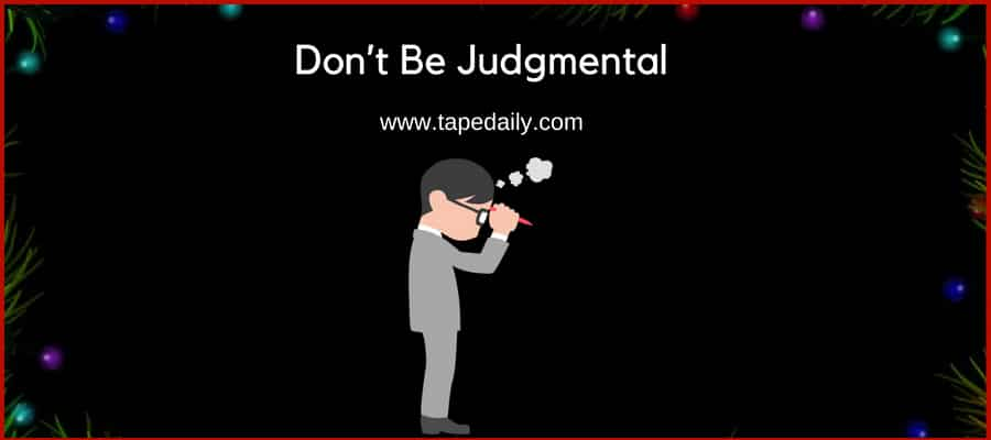 Don't Be Judgmental