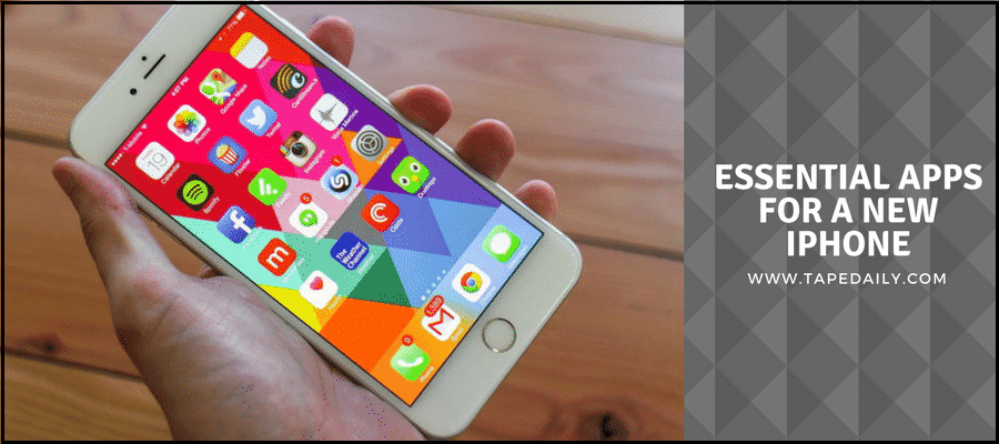 Essential Apps for a new iPhone