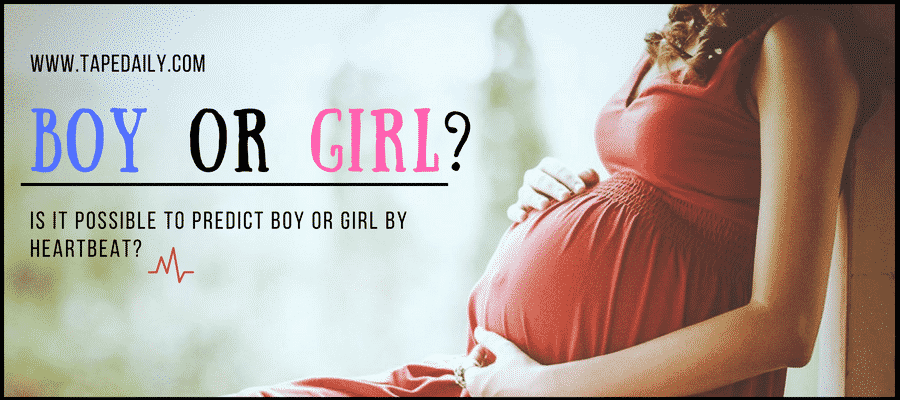 Is It Possible To Predict Boy Or Girl By Heartbeat