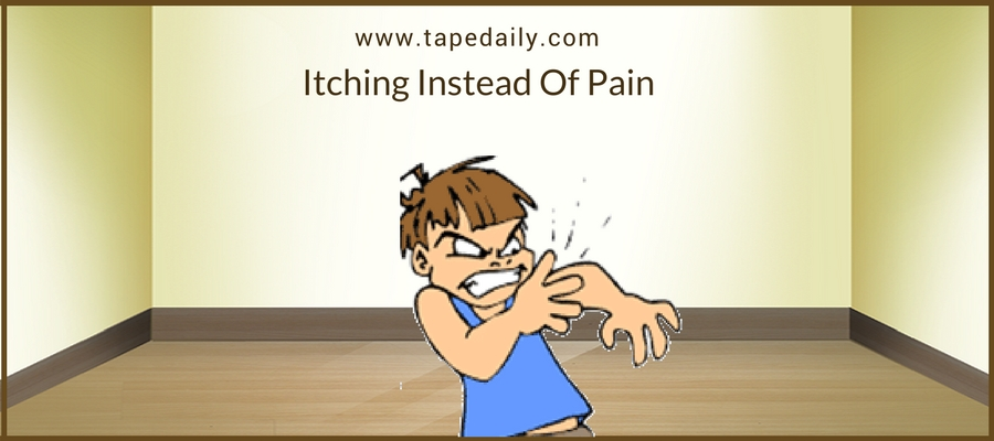 Itching Instead Of Pain