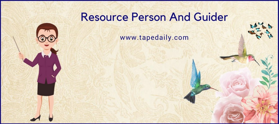 Resource Person And Guider