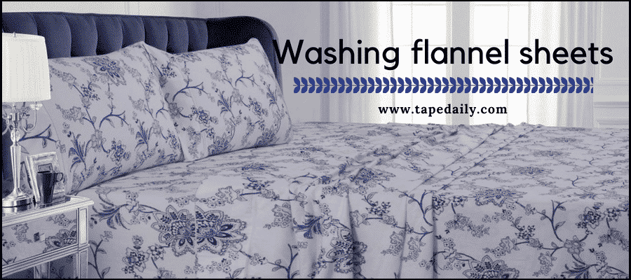 Washing flannel sheets