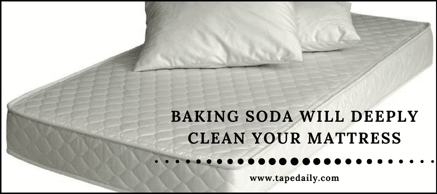 baking soda will deeply clean your mattress