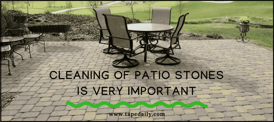 Cleaning of patio stones is very important
