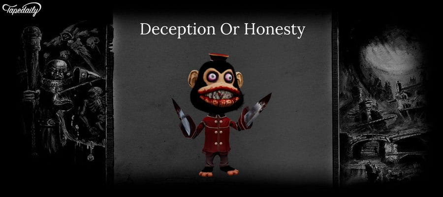 Deception Or Honesty