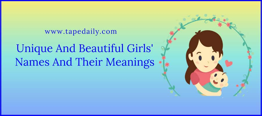 Girls' Names And Their Meanings