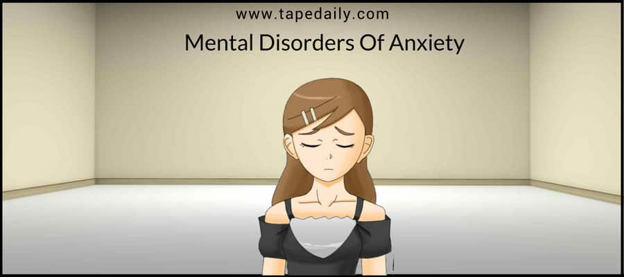 Mental Disorders Of Anxiety