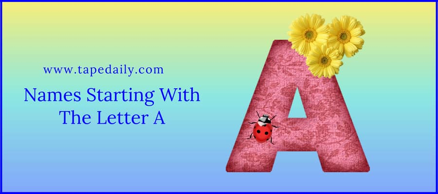 Names Starting With The Letter A