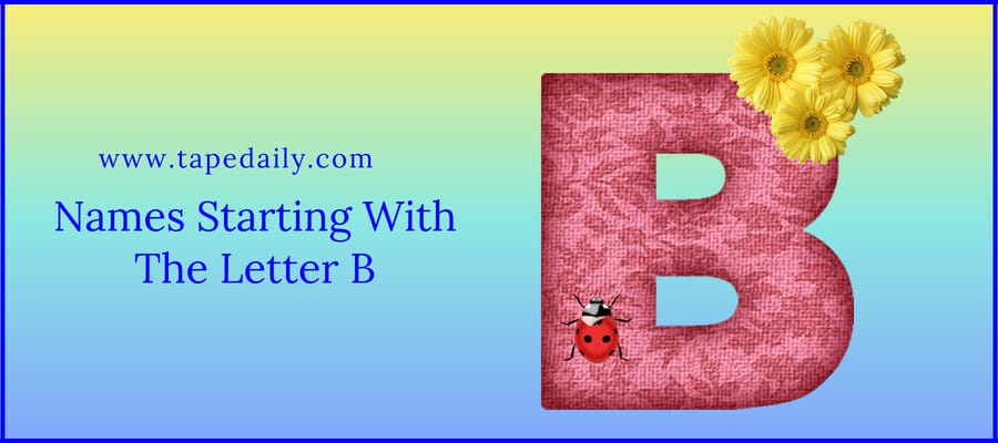 Names Starting With The Letter B