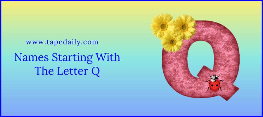 Names Starting With The Letter Q