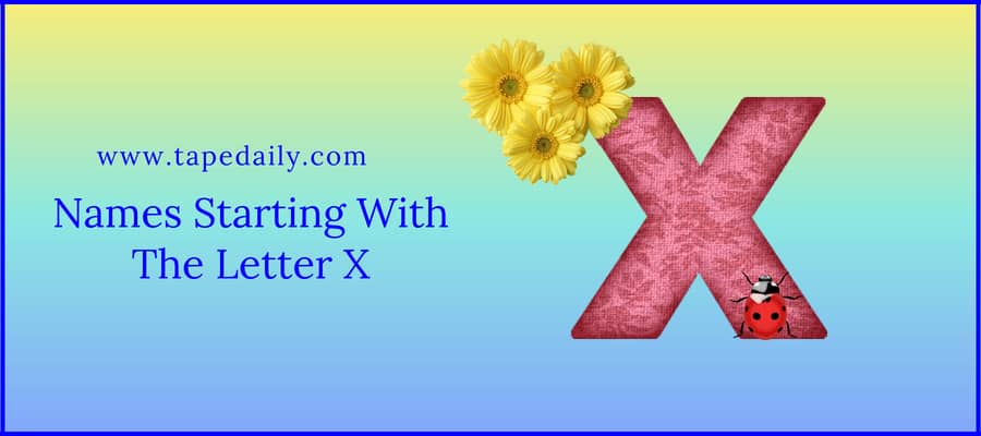 Names Starting With The Letter X