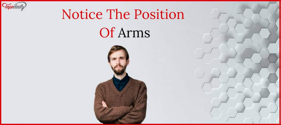 Notice The Position Of Arms