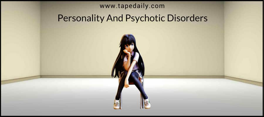 Personality And Psychotic Disorders