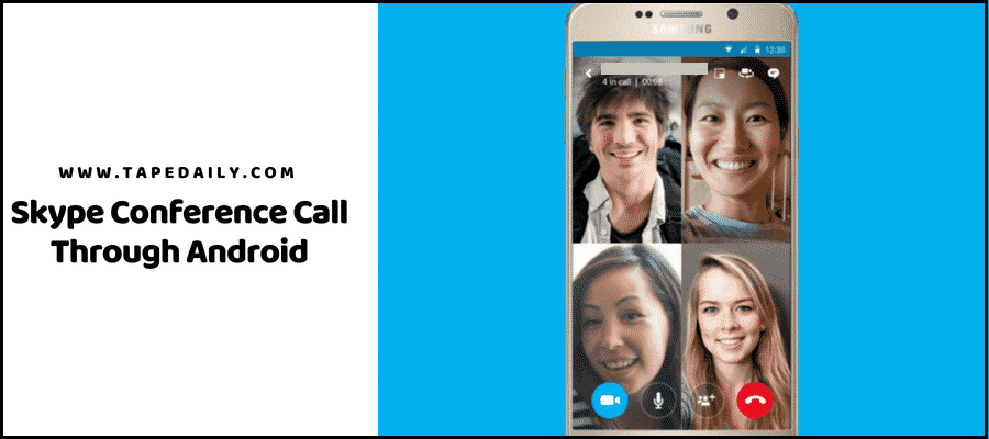 Skype Conference Call Through Android