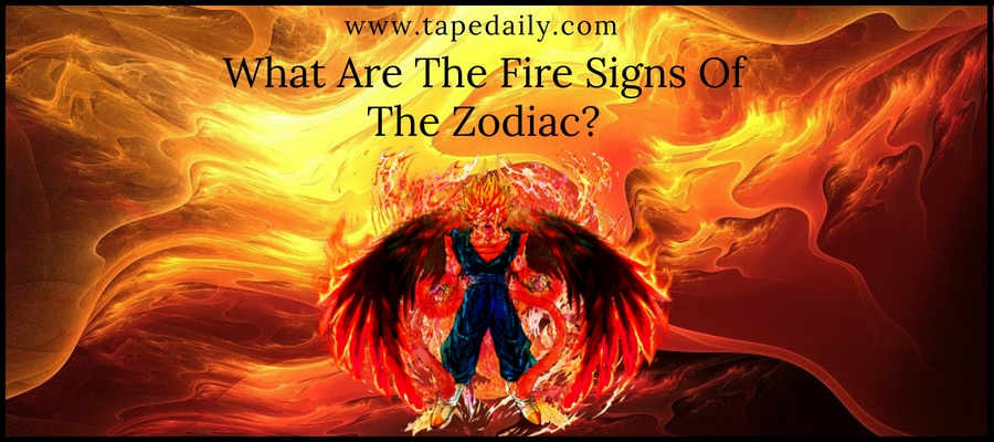 The Fire Signs Of The Zodiac