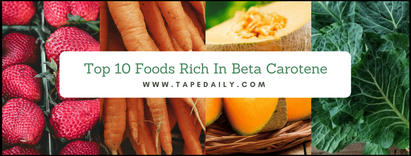 Top 10 Foods Rich In Beta Carotene