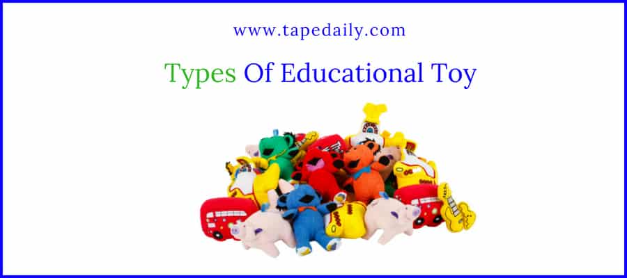 Types of Educational Toy