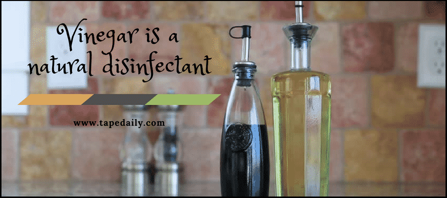 Vinegar is a natural disinfectant