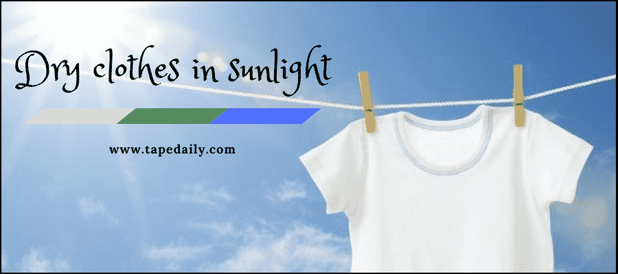 dry clothes in sunlight