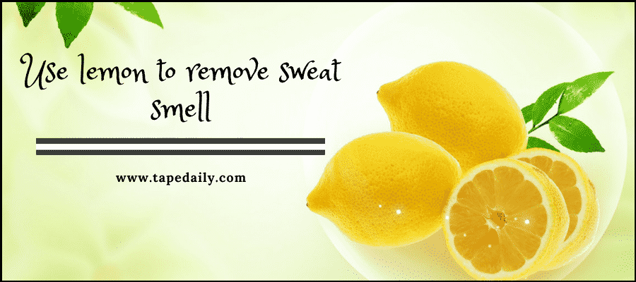 use lemon for removing sweat smell