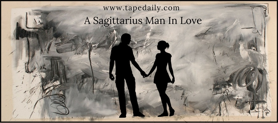 Characteristics Of A Sagittarius Man In Love