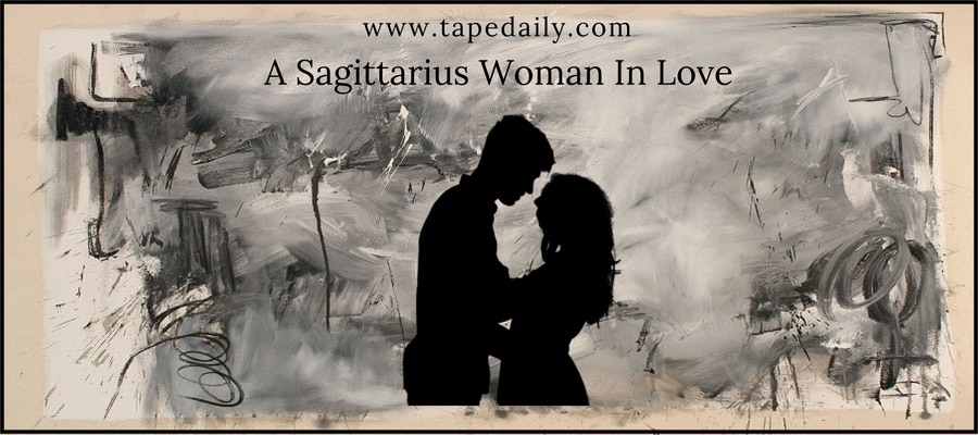 Characteristics Of A Sagittarius Woman In Love