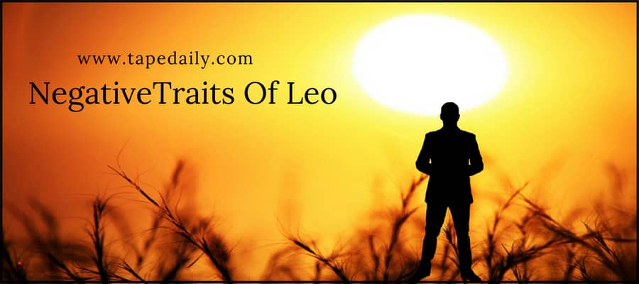 Negative Traits Of Leo