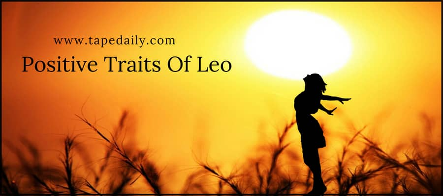 Positive Traits Of Leo