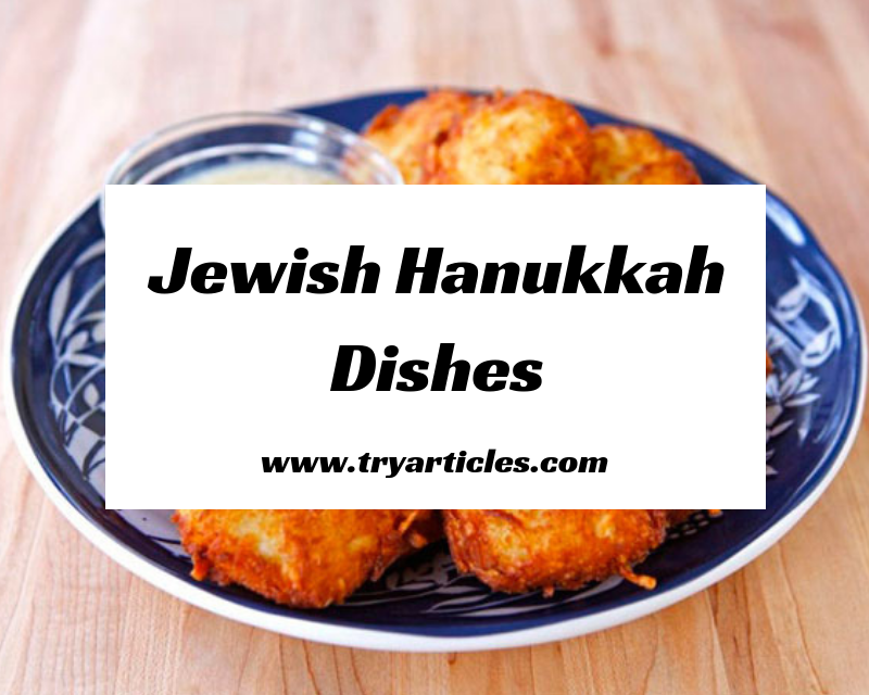 Jewish Hanukkah dishes