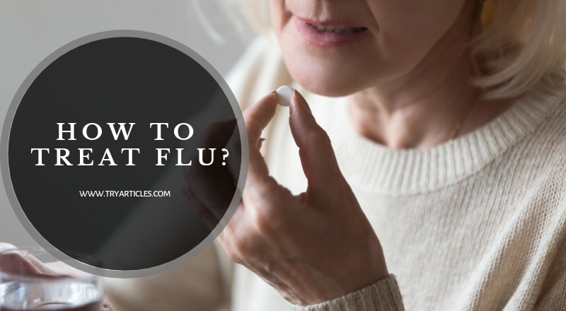 How to treat flu