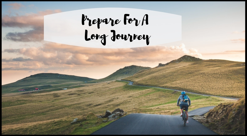Prepare For A Long Journey To Change Life