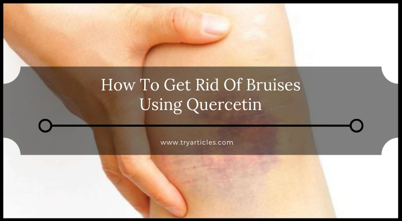 Quercetin For Bruises