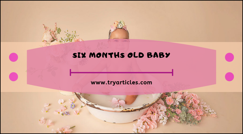 Six months old baby