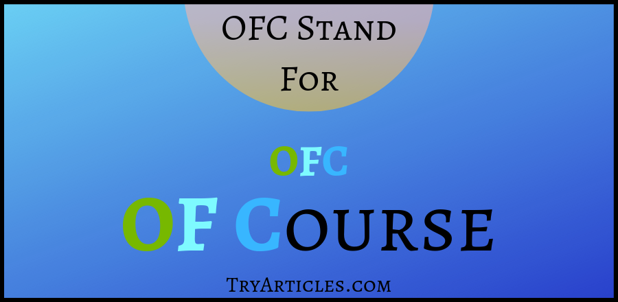 ofc means