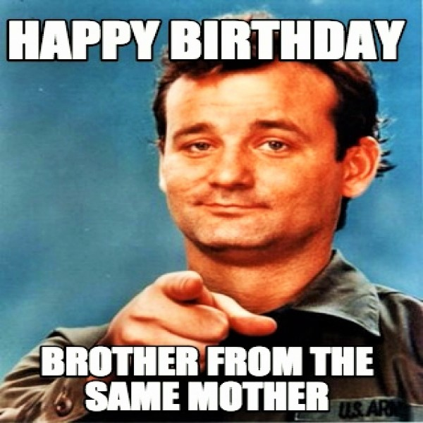 brother happy birthday meme