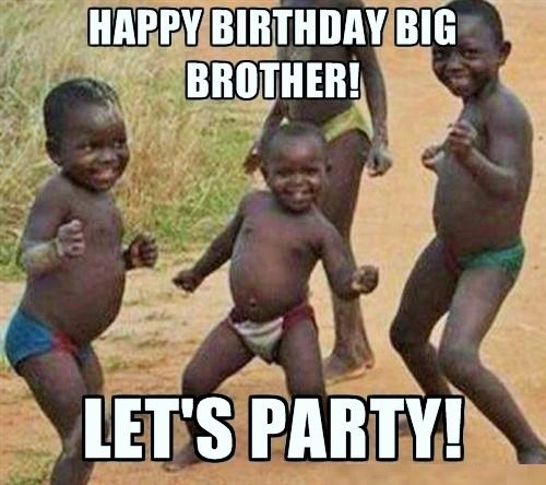 happy birthday brother from sister meme