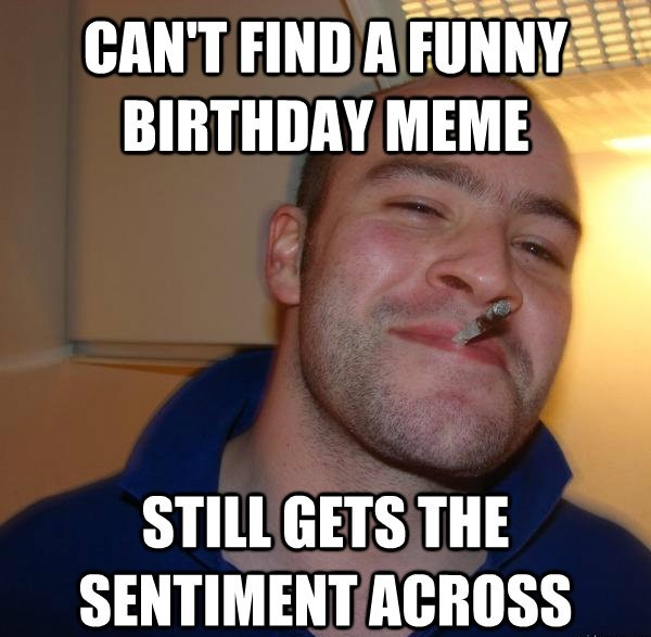 happy birthday funny meme