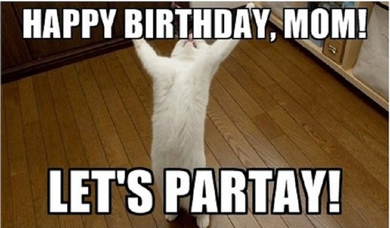 happy birthday to daughter from mom meme funny