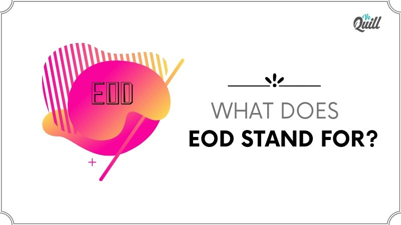 EOD meaning: what does eod stand for