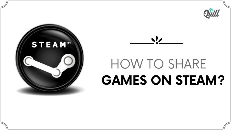 how to share games on steam: steam family sharing